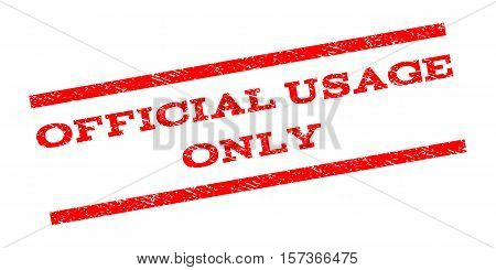 Official USAge Only watermark stamp. Text caption between parallel lines with grunge design style. Rubber seal stamp with scratched texture. Vector red color ink imprint on a white background.