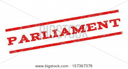 Parliament watermark stamp. Text tag between parallel lines with grunge design style. Rubber seal stamp with scratched texture. Vector red color ink imprint on a white background.