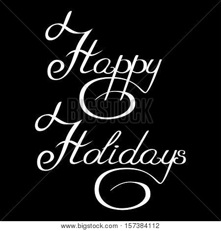 inscription handwriting with curlicues happy holidays vector