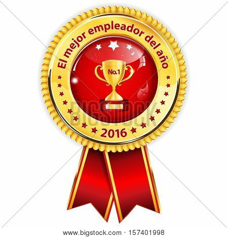 Best employer of the year 2016 - Spanish language (El Mejor empleador del ano) - business elegant icon / ribbon award distinction for companies.