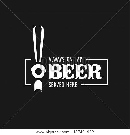 Beer tap with advertising quote. Chalkboard design element for beer pub. Vector vintage illustration.