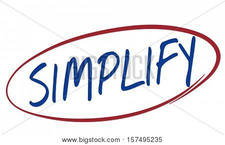 Simplify Clarify Easier Minimal Simple Easy Concept