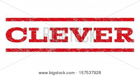 Clever watermark stamp. Text tag between parallel lines with grunge design style. Rubber seal stamp with dirty texture. Vector red color ink imprint on a white background.