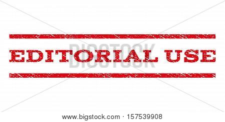 Editorial Use watermark stamp. Text caption between parallel lines with grunge design style. Rubber seal stamp with scratched texture. Vector red color ink imprint on a white background.