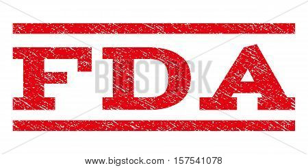 FDA watermark stamp. Text caption between parallel lines with grunge design style. Rubber seal stamp with dust texture. Vector red color ink imprint on a white background.