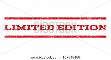 Limited Edition watermark stamp. Text tag between parallel lines with grunge design style. Rubber seal stamp with scratched texture. Vector red color ink imprint on a white background.