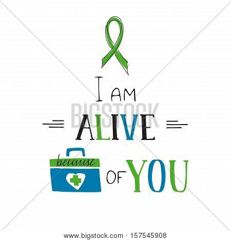Vector hand drawn lettering on clean white background. Donate Life motivation. Organ transplantation, healthcare concept. For card, logo, badge, t-shirt print, poster, banner design.
