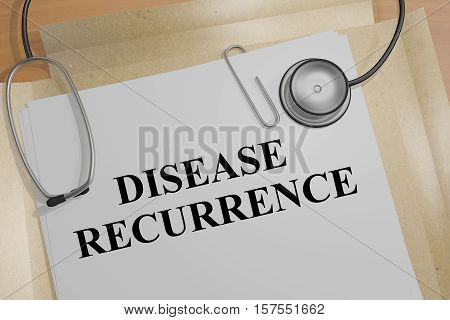 Disease Recurrence - Medical Concept