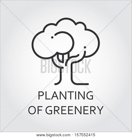 Simple icon black silhouette of single tree. Planting of greenery concept. Logo drawn in outline style. Simple black linear label. Image for your design needs. Vector contour graphics
