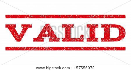 Valid watermark stamp. Text tag between parallel lines with grunge design style. Rubber seal stamp with dirty texture. Vector red color ink imprint on a white background.