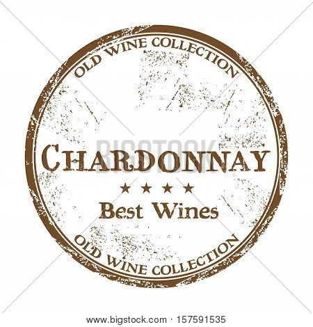 Brown grunge rubber stamp with the text best wines, Chardonnay, written inside the stamp