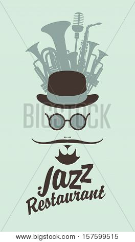 man face with a mustache and wearing a hat and glasses wind musical instruments and an inscription jazz restaurant in hipster style