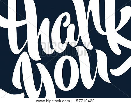 Thank you lettering. Hand written Thank you poster. Modern hand lettering. Calligraphic vector text.