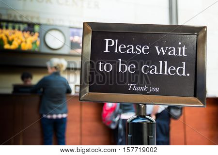 Please Wait to be Called Sign Caution Line Thank You