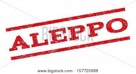 Aleppo watermark stamp. Text tag between parallel lines with grunge design style. Rubber seal stamp with dust texture. Vector red color ink imprint on a white background.