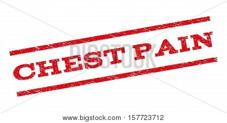 Chest Pain watermark stamp. Text tag between parallel lines with grunge design style. Rubber seal stamp with unclean texture. Vector red color ink imprint on a white background.