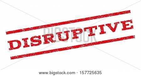 Disruptive watermark stamp. Text caption between parallel lines with grunge design style. Rubber seal stamp with unclean texture. Vector red color ink imprint on a white background.