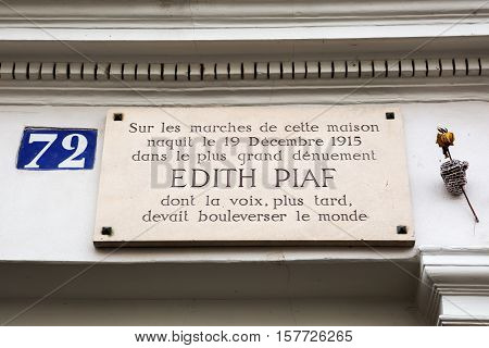 Paris France - October 18 2016: sign at the birth house Rue de Belleville 72 of Edith Piaf. She was regarded as Frances national chanteuse as well as one of Frances greatest international stars