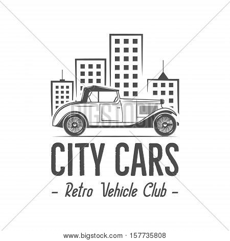 Vintage city car label design. Classic auto badge, insignia. Retro monochrome patch. Use as logo for repair workshop, classic cars auctions, clubs, tee shirt, apparel, clothing prints. Vector.