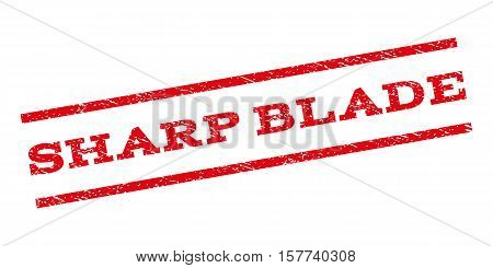 Sharp Blade watermark stamp. Text caption between parallel lines with grunge design style. Rubber seal stamp with dirty texture. Vector red color ink imprint on a white background.