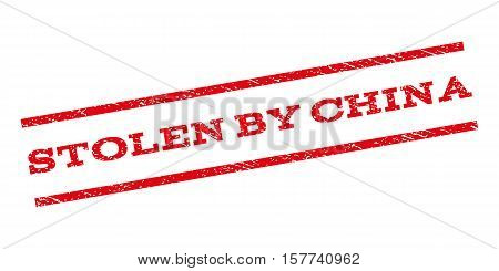 Stolen By China watermark stamp. Text tag between parallel lines with grunge design style. Rubber seal stamp with unclean texture. Vector red color ink imprint on a white background.