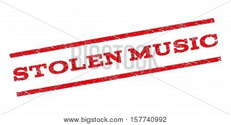 Stolen Music watermark stamp. Text caption between parallel lines with grunge design style. Rubber seal stamp with unclean texture. Vector red color ink imprint on a white background.