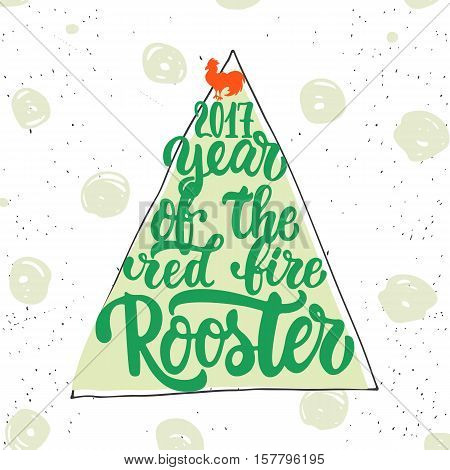 Christmas and New Year lettering calligraphy greeting card with 2017 year of the red fire rooster. Cock silhouette on the top of illustration. Symbol of christmas tree from letters
