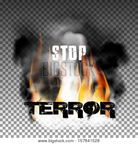 Sign stop terror fire with smoke with an inscription in a ragged style. Isolated objects can be used with any image, text or background.