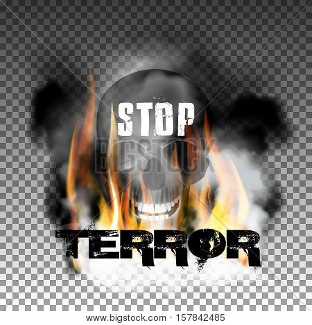 Stop terror in the fire smoke and skull with an inscription in a ragged style. Isolated objects can be used with any image, text or background.