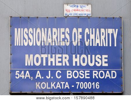 KOLKATA, INDIA - FEBRUARY 11: The inscription at the entrance in Mother house, established by Mother Teresa and run by the Missionaries of Charity in Kolkata, India on February 11, 2016.