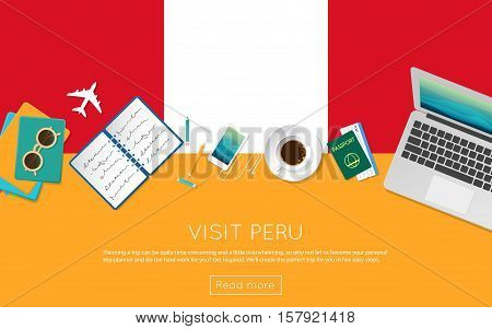 Visit Peru Concept For Your Web Banner Or Print Materials. Top View Of A Laptop, Sunglasses And Coff