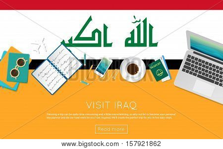 Visit Iraq Concept For Your Web Banner Or Print Materials. Top View Of A Laptop, Sunglasses And Coff