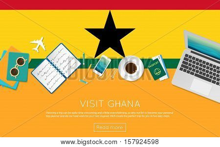 Visit Ghana Concept For Your Web Banner Or Print Materials. Top View Of A Laptop, Sunglasses And Cof