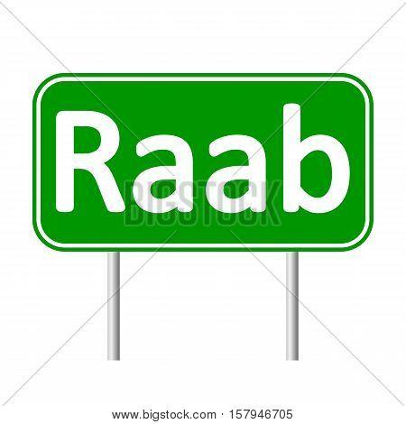 Raab road sign isolated on white background.