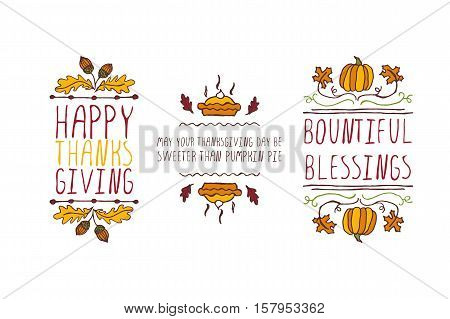 Set of Thanksgiving elements. Hand-sketched typographic elements on white background. Happy Thanksgiving. May your Thanksgiving day be sweeter. Bountiful blessings.