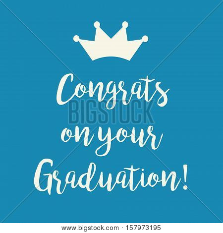 Cute blue Congrats on your Graduation greeting card with a crown.