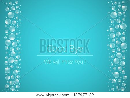 Water Drops On Blue Background And Good Bye Text