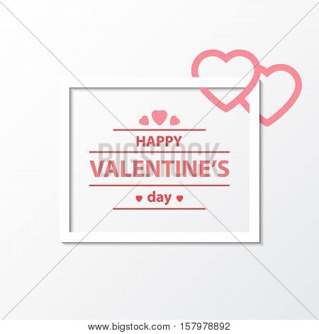 Happy valentines day and frame Beautiful background with frame and heart on Valentine's day