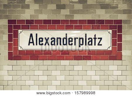 Vintage Looking Alexander Platz Sign In Berlin