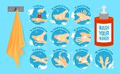 Ten steps of how to wash your hands. vector infographic vector illustration. Hands washing medical instructions. Soap bottle and towel. Flat vector icons. poster