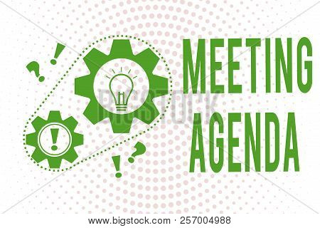 Handwriting text writing Meeting Agenda. Concept meaning An agenda sets clear expectations for what needs to a meeting poster