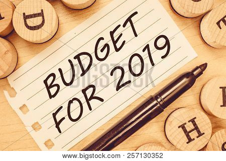 Word writing text Budget For 2019. Business concept for An written estimates of income and expenditure for 2019 poster