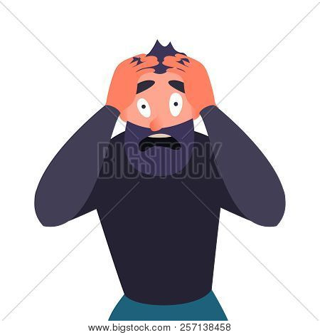 Guy In Panic Attack, Terrified. Cartoon Character Screams In Horror And Clings To His Head. Man With