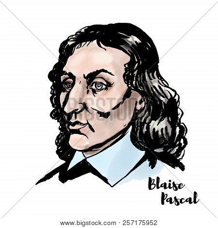 Blaise Pascal watercolor vector portrait with ink contours. French mathematician, physicist, inventor, writer and Catholic theologian. poster