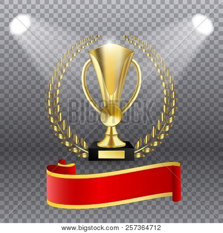 Realistic Golden Trophy With Gold Laurel Wreath And Text Space On Red Ribbon. Vector Illustration Of