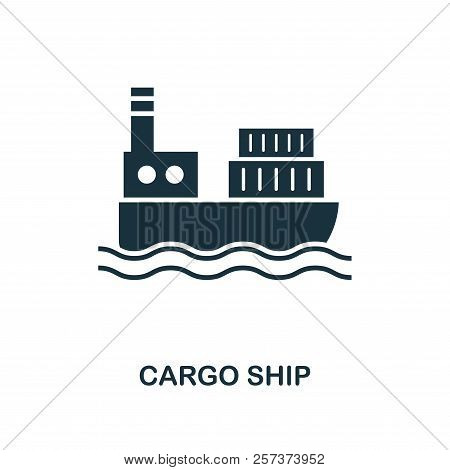 Cargo Ship Icon. Monochrome Style Design From Logistics Delivery Icon Collection. Ui. Pixel Perfect