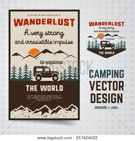 Wanderlust Logo Emblem And Brochure Template. Vintage Hand Drawn Travel Badge. Featuring Old Car Rid