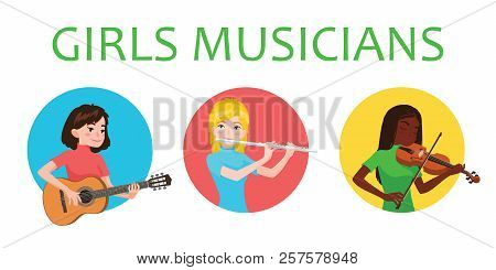 Musicians Girls Is Inspired To Play Different Musical Instruments. Violinist, Flutist, Guitarist. Ve