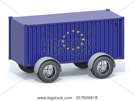 Euro Flag Shipping Container With Wheels, 3d Illustration