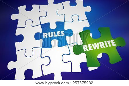 Rewrite the Rules Change Laws Puzzle Words 3d Illustration